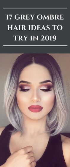 15 Grey Ombre Hair Ideas for 2019 Dark Ombre Hair, Grey Ombre Hair Short, Brown To Grey Ombre, Ombre Hair Color For Brunettes, Silver Ombre Hair, Brunette Color, Short Hair, Hombre Hair, Extreme Hair Growth
