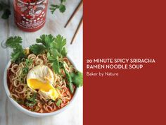 RAMEN 10 WAYS – 20 minute Spicy Sriracha Ramen Noodle Soup