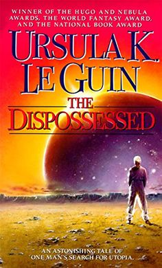 The Dispossessed, Ursula K. Le Guin. Shevek, a brilliant physicist, decides to take action. he will seek answers, question the unquestionable, and attempt to tear down the walls of hatred that have isolated his planet of anarchists from the rest of the civilized universe. To do this dangerous task will mean giving up his family and possibly his life, to challenge the complex structures of life and living, and ignite the fires of change.