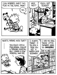 Calvin And Hobbes Quotes, Calvin And Hobbes Comics, Cute Comics, Funny Comics, Haha Funny, Hilarious, Sheldon The Tiny Dinosaur, Getting Played, Sarcastic Humor