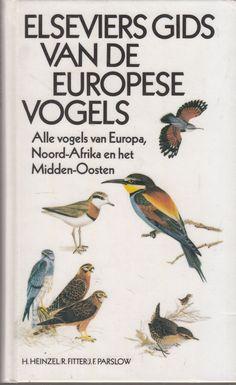 Heinzel, H; Fitter, R; Parslow J.F. - Elseviers gids van de Europese vogels. Alle vogels van Europa, Noord-Afrika en het Midden-Oosten