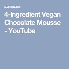 4-Ingredient Vegan Chocolate Mousse - YouTube