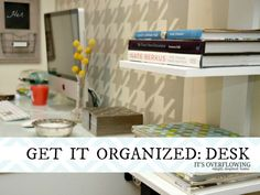 Organzing-a-Desk-ItsOverflowing-122