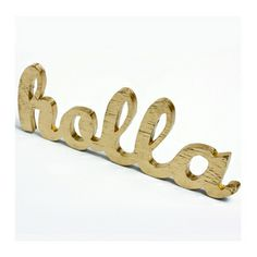 HOLLA GOLD SIGN $38