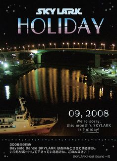 This poster is for announcing holiday of Bay side reggae dance called SKYLARK. Designed and photo by Aquaflow