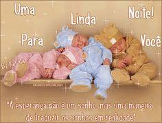 Uma Linda Noite Para Você A esperança não é um sonho...