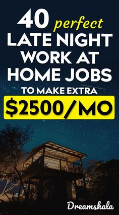 40 perfect late night work at home jobs to make extra $2500 per month. #latenightjobs #latenightworkathomejobs #sidehustles #workfromhomejobs #onlinejobs #dreamshala