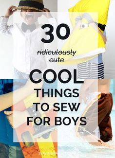 30 Cool Things to Sew for Boys | The Sewing Rabbit || Me Sew Crazy Blog | Bloglovin'