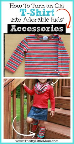 How to Turn an Old T-shirt into Adorable Kids accessories. This tutorial shows you how to make adorable infinity scarves and leggings for preschoolers and baby's from onesies and kid's t-shirts.