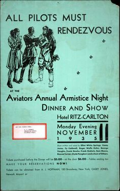 "November 11, 1935: ""All Pilots Must Rendezvous at the Aviators Annual Armistice Night."" #VeteransDay"