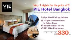 Enjoy your stay with 3 nights for the price of 2 at VIE Hotel Bangkok - Package includes accommodation + buffet breakfast + BTS 1 Day Pass from only HK$330/room/night. Details: http://www.asiatravelcare.com/mktg/20160705_vie_hotel_bangkok_bonus_night_promotion-eng.htm