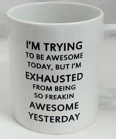 'I Am Trying to Be Awesome' Mug