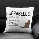 I want one! Definition of My Cat Personalized Pillow - Entertaining & Home Gifts - Entertaining & Home Gifts