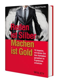 """Reden ist Silber, Machen ist Gold"" ist bei Wiley-VCH erschienen. Impulse, Joker, Gold, Movie Posters, Movies, Fictional Characters, New Books, Knowledge, Silver"