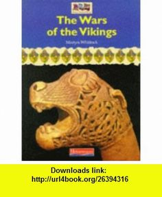 Wars of the Vikings (Romans, Saxons, Vikings) (9780431059730) Martyn J. Whittock , ISBN-10: 043105973X  , ISBN-13: 978-0431059730 ,  , tutorials , pdf , ebook , torrent , downloads , rapidshare , filesonic , hotfile , megaupload , fileserve
