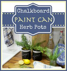 Looking to incorporate homegrown herbs into your family's favorite dishes? Get the kids involved in creating chalkboard paint can herb pots. Your herbs will be close at hand & pretty to boot!