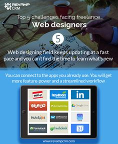 Web designers top 5 challenges. Web designing field keeps updating at a fast pace and you can't find the time to  learn what's new - You can connect to the apps you already use. You will get more feature-power and a streamlined workflow  #freeCRM #freeforlife #freelance #webdesign #crmforwebdesigner #crm #challenges #webdesigner #graphicdesign #graphicdesigner