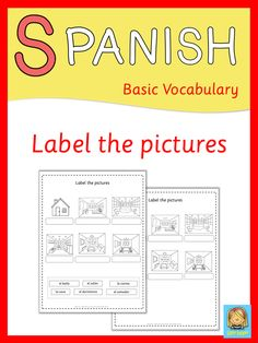 Label the picture worksheets. Great vocabulary practice for your Spanish lessons. This set covers all major topics in Spanish from adjectives to weather.