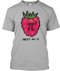 "Limited Edition ""Got PI ? "" Tees for the Raspberry Pi enthusiast! Only 8 days left to get one! Selling these will help our blog immensely!"