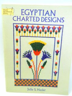 Egyptian Charted Designs Book Julie S. Hasler Dover Needlework Series King More