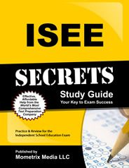 Prepare with our ISEE Study Guide and ISEE Exam Practice Questions. Print or eBook. Guaranteed to raise your ISEE test score. Get started today!