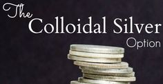 What are the benefits of colloidal silver, and is it true you can make it yourself? Learn how to do this! www.TheSurvivalMom.com