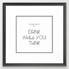 'Cooking mantra' - Framed Art Print by Graphic Zebra, available in Society6 now!  #society6 #drink #wine #cocktails
