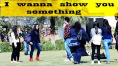"I Wanna Show You Something Prank at ""DSB AROHAN FEST""- Pranks in India"