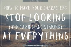 How to Make Your Characters Stop Looking At Everything