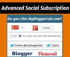 How To Add Advanced Social Subscription Widget in Blogger ~ My Blogger Lab