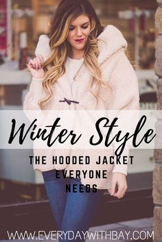 Winter Style | The Jacket Everyone Needs