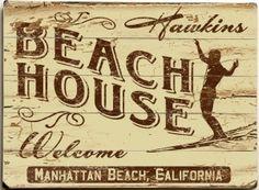 Hawkins Beach House Custom Sign