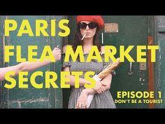 Flea Market Secrets - A Guide to Unknown Paris - Episode 1 - YouTube