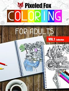 Coloring For Adults - Pixeled Fox - Vol.1 ; Collection by... http://www.amazon.com/dp/9730215669/ref=cm_sw_r_pi_dp_EoHlxb14RHN7C