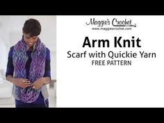 Lion Brand Quickie Arm Knit Scarf Pattern - Maggie's Crochet YouTube