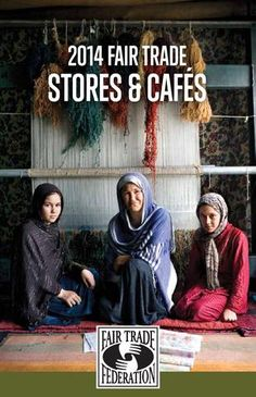 2014 Fair Trade Stores & Cafes from the Fair Trade Federation