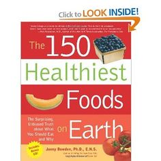 The 150 Healthiest Foods on Earth