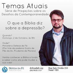 Hoje tem Culto! Tema: O que a Bíblia diz sobre a #depressão?  Venha e traga convidados!  Ministério Defesa da Fé Rua Sgt. Ovídio 210 Natal - RN Info: (84) 98185.1517