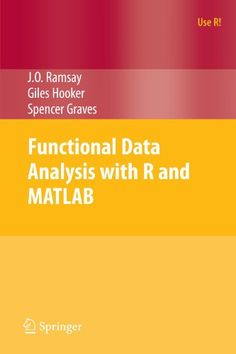 Functional data analysis with R and MATLAB / J.O. Ramsay, Giles Hooker, Spencer Graves. 2009. Máis información: http://www.springer.com/us/book/9780387981840