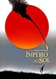 Imperio Do Sol Online Dublado Filmes Online Legendados Cartazes