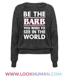 Keep the world pure, sassy and mom-jean fabulous with this 'Be The Barb You Wish To See In The World' pop culture design! Show your support for Barb and love of stranger things, retro style, 80s inspired tv shows!