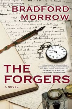 Bradford Morrow - The Forgers (Trade)