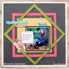 Be Bright Be Happy Be You - Scrapbook.com