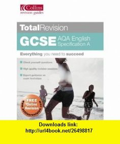 Gcse English Aqa (Total Revision) (9780007190607) Keith Brindle , ISBN-10: 0007190603  , ISBN-13: 978-0007190607 ,  , tutorials , pdf , ebook , torrent , downloads , rapidshare , filesonic , hotfile , megaupload , fileserve