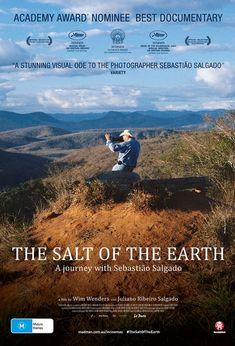 The Salt of The Earth. Starring Sebastiao Salgado. Directed by Wim Wender & Juliano Ribeiro Salgado.