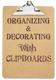 Organizing & decorating with clipboards