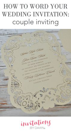 How To Word Your Wedding Invitations When You, The Couple, It Paying For And