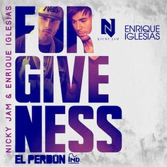 El Perdón - Forgiveness, a song by Nicky Jam, Enrique Iglesias on Spotify