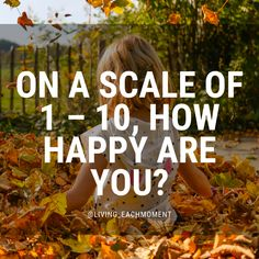 Life Satisfaction, Along The Lines, My Well Being, I Have Spoken, Someone Told Me, End Of Year, Smiles And Laughs, Helping Others, No Time For Me