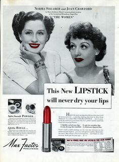 Max Factor, Lipstick Ad featuring Norma Shearer and Joan Crawford, 1939 Vintage Makeup Ads, Vintage Beauty, Vintage Ads, Vintage Stuff, Vintage Prints, Vintage Clothing, Vintage Hollywood, Classic Hollywood, Max Factor Lipstick